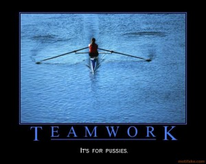 teamwork-sucks-demotivational-poster-1249783945